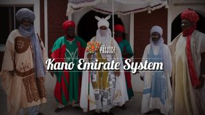 Kano Emirate System