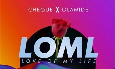 Cheque – LOML (feat. Olamide)