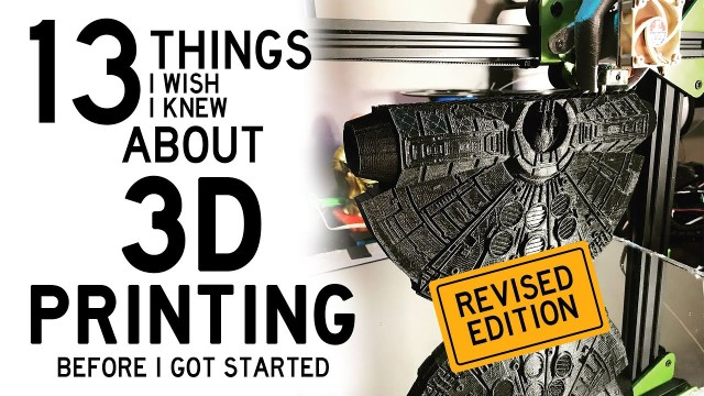 3D Printing: 13 Things I Wish I Knew Before I Got Started