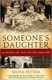 Someone's Daughter: In Search of Justice for Jane Doe by Silvia Pettem