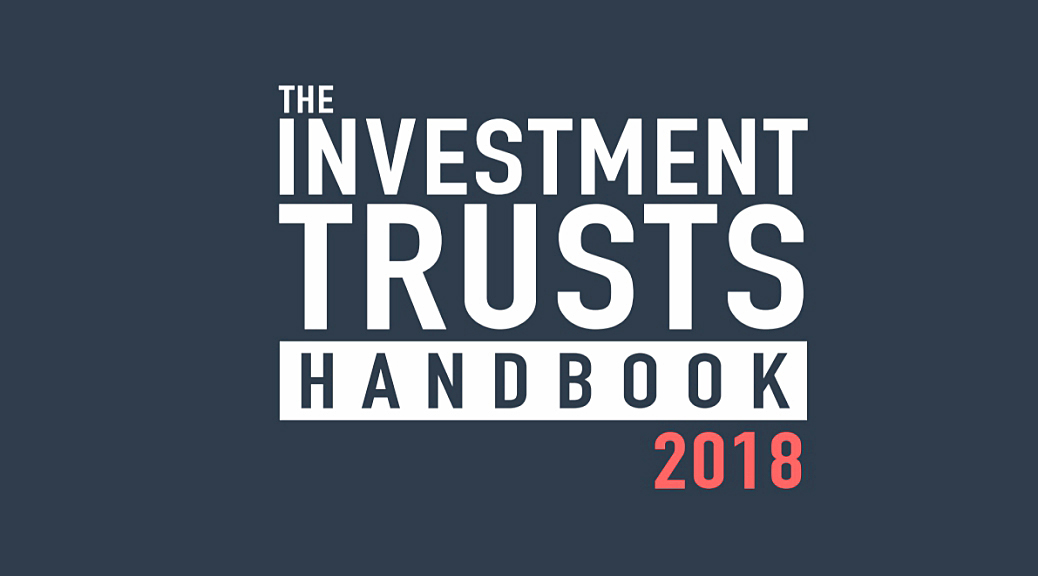 Choosing Investment Trusts 3 - Investment Trust Handbook 2018
