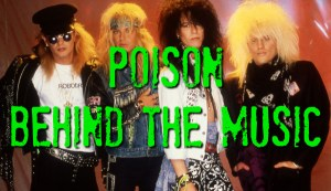 Poison - 'Behind The Music' Documentary