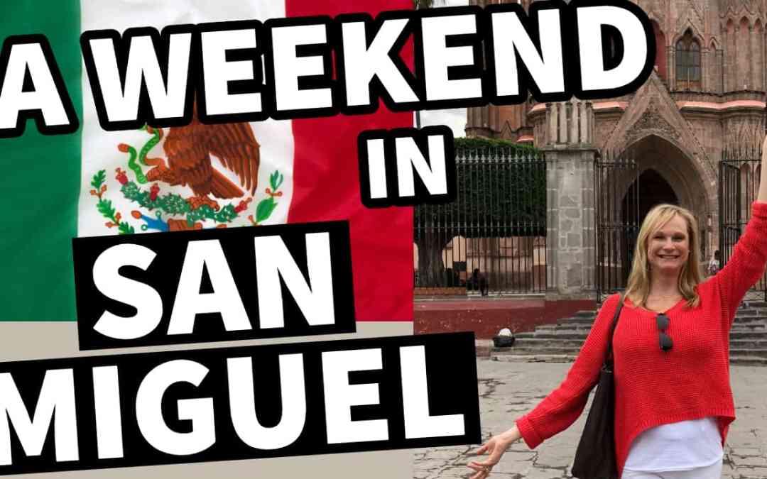 48-Hour Itinerary in San Miguel de Allende
