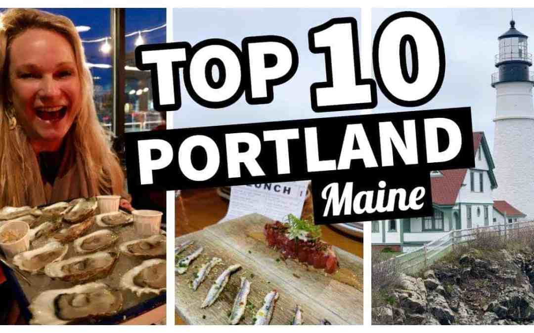 Top 10 Portland, Maine Things To Do & See!