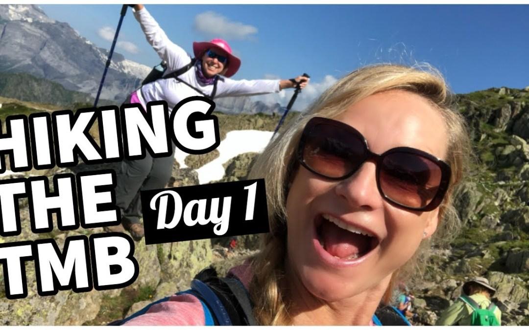 Hiking Tour du Mont Blanc – Day 1