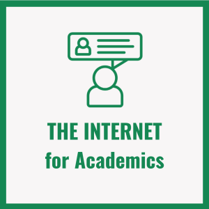 The Internet for Academics (1)