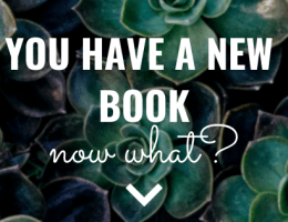 You Have A New Book Now What