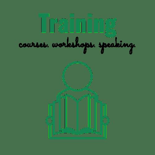 Training: courses, workshops, speaking
