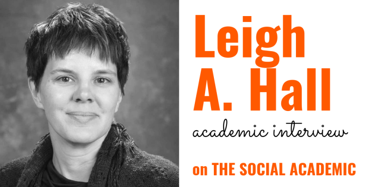 Leigh A. Hall (academic interview) on The Social Academic