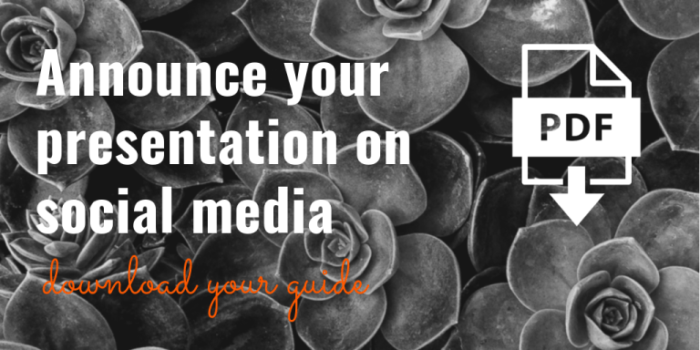 Announce your Presentation on Social Media, download the guide