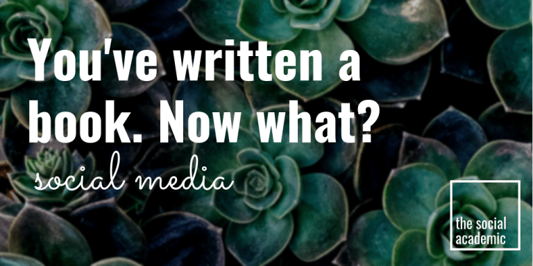 You've written a book. Now what? social media