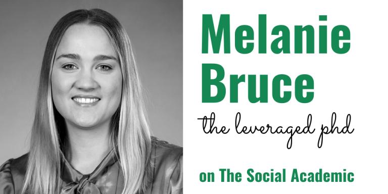 Melanie Bruce of The Leveraged PhD