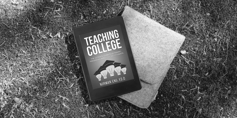 EReader with Teaching College by Norman Eng, Ed.D.