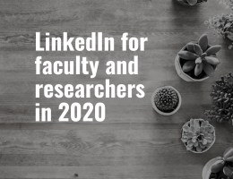 LinkedIn for faculty and researchers in 2020