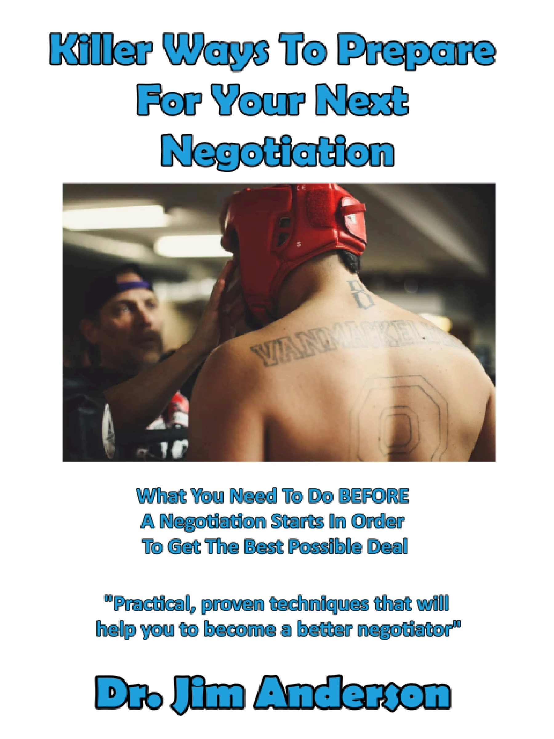 New Book: Killer Ways To Prepare For Your Next Negotiation