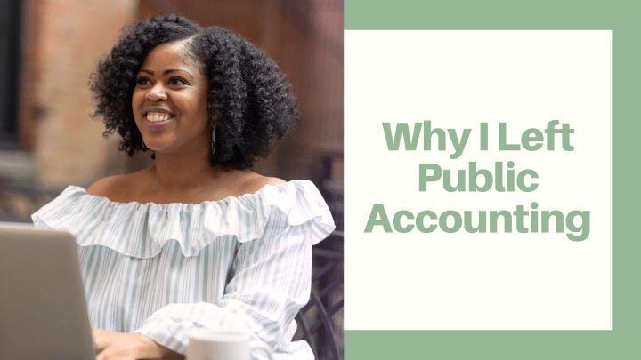 Why I Left Public Accounting