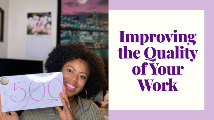 Improving the Quality of Your Work