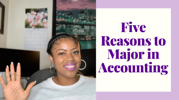 Five Reasons to Major in Accounting