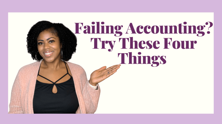 What to do When You're Failing in Accounting