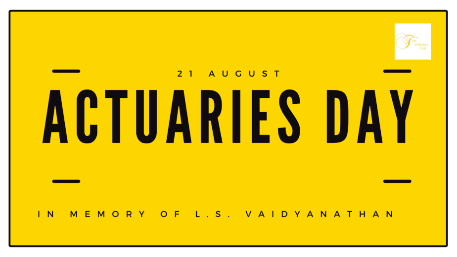 """IAI announces the """"Actuaries Day"""" on the birthday of Late Shri L S Vaidyanathan"""