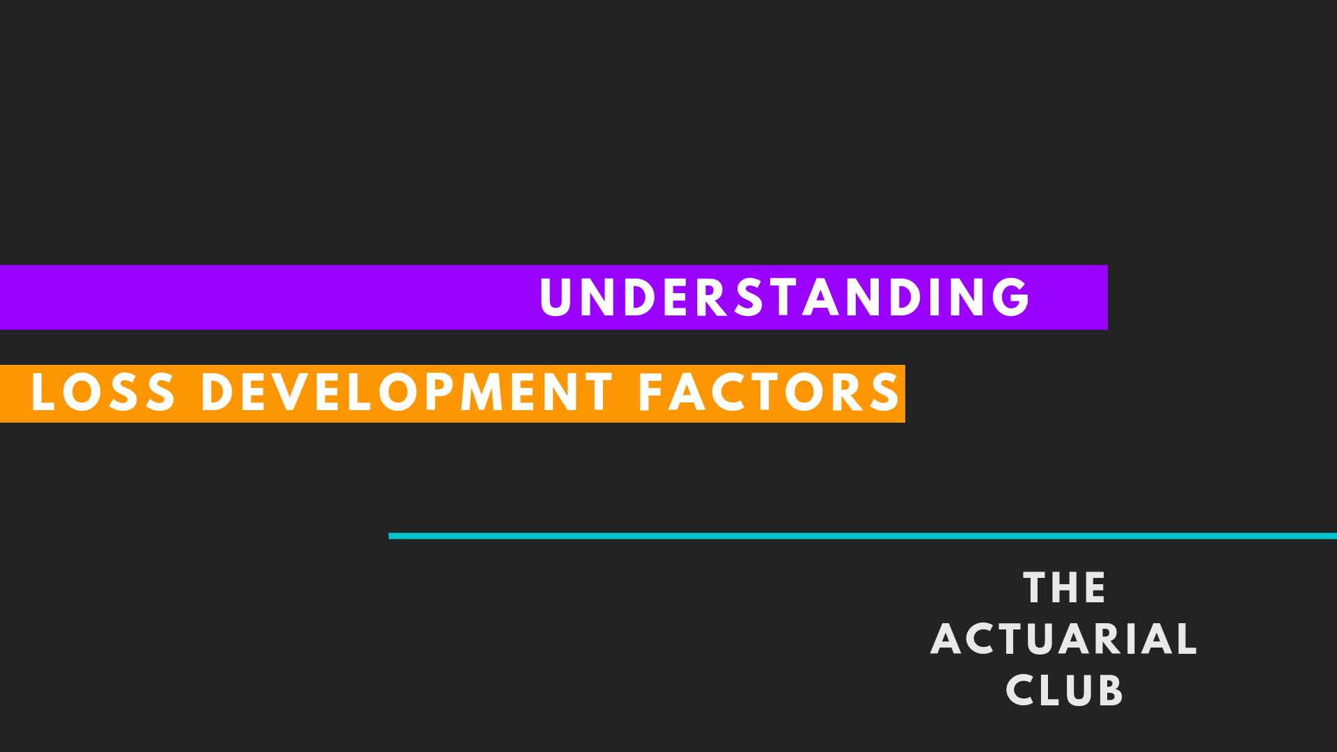 Loss development factors (LDF)