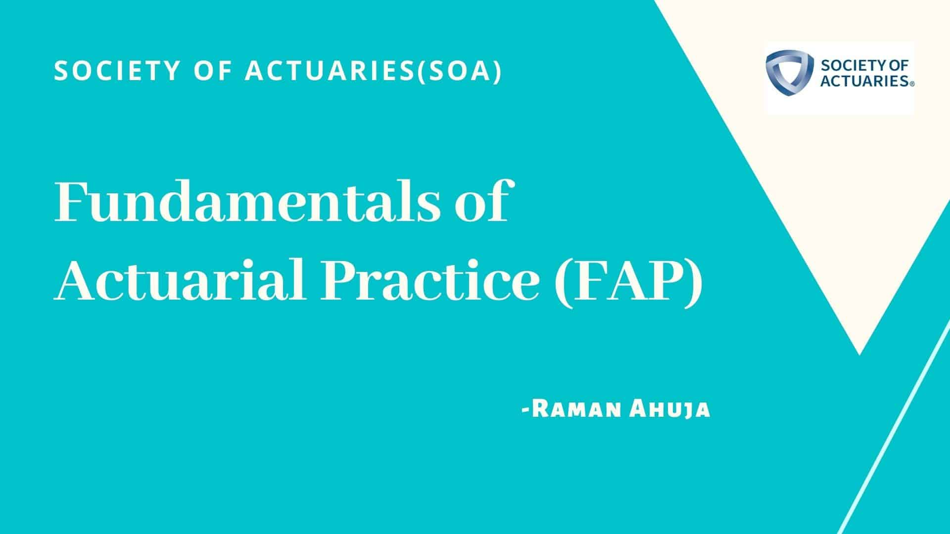 Fundamentals of Actuarial Practice (FAP)