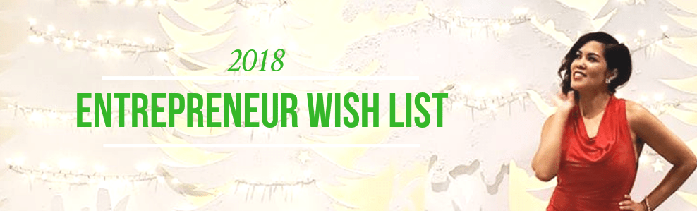 The 2018 Entrepreneur Christmas Wish List