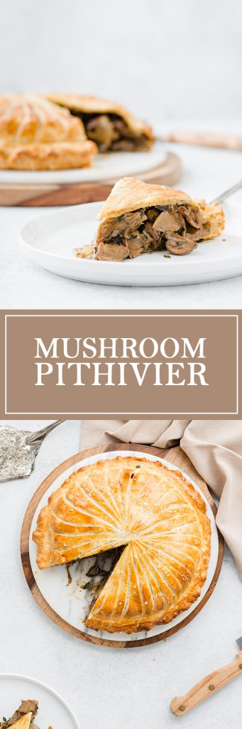 Mushroom Pithivier - Vegetarian comfort food at it's most decadent.