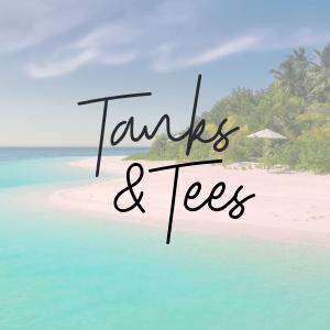Tanks & Tees