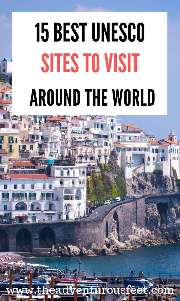 The top Unesco World Heritage sites around the world to add to your bucket list. | Unesco sites to visit | Unesco sites in Europe | Unesco world heritage sites to visit | topbucket list Unesco sites #top10unescoworldheritagesitestovisit #Unescosites #theadventurousfeet