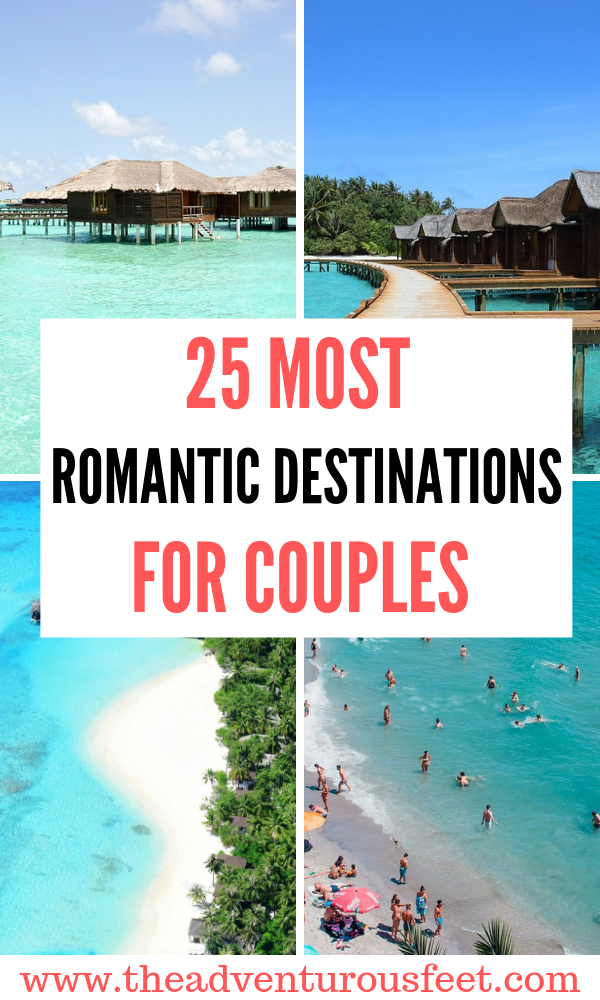 Planning to go for a romantic break with your partner? Here are the most romantic places in the world to visit. romantic places to travel  romantic places for couples  romantic places to visit  romantic places for honeymoon  vacation spots for couples  romantic destinations for couples #mostromanticplacesintheworld #romanticplaces