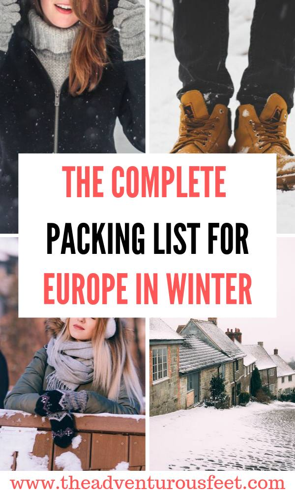 Planning a trip to Europe this winter? Here is the ultimate Europe winter packing list to show you everything you'll need. Packing list for winter in Europe  Packing for Europe in winter  what to pack for Europe in winter   What to packing for winter in Europe  winter packing list  packing list for winter  #packinglistforwinterineurope #europewinterpackinglist #theadventurousfeet