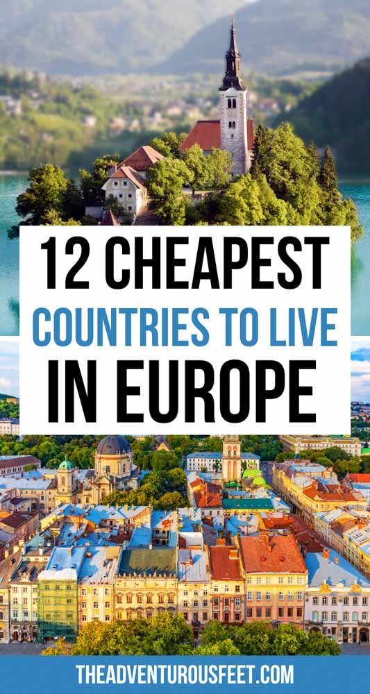 Want to move to Europe without breaking the bank? Here are the cheapest European countries you can move to.  cheapest countries to live in Europe  cheapest European country to live  cheapest European cities to live in  cheap European country to live in  cheapest European country to live  cheapest place to live in Europe  Cheap Countries in Europe to live   cheapest countries to live in Europe