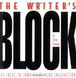 Overcoming Writers Block How to Start Writing, Keep Writing