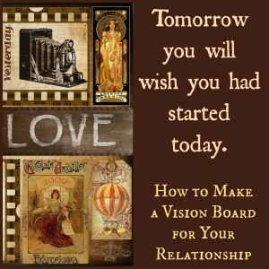 How to Make a Vision Board Relationship