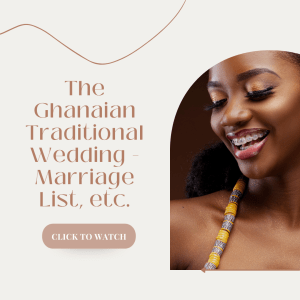The-Ghanaian-Traditional-Wedding-Marriage-List-Bride-Price