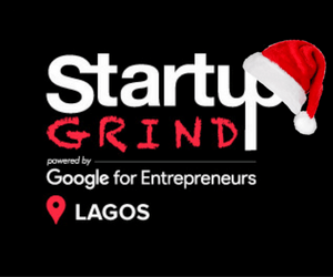 Startup Grind Hosts Lagos End of the Year Entrepreneur Meetup