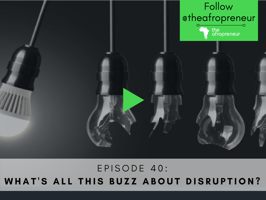 Disruption Afropreneur POdcast Web