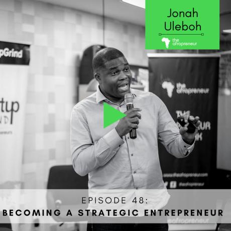 Episode 48: Becoming a strategic entrepreneur