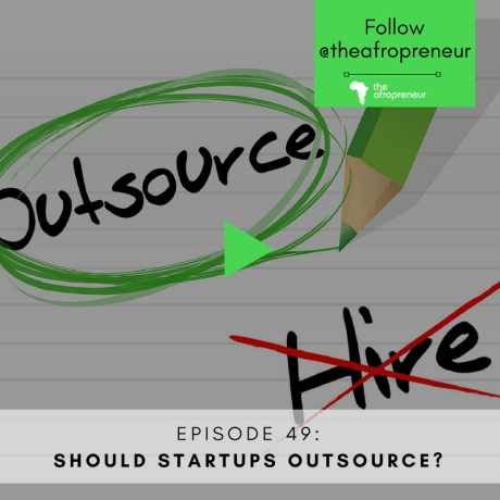 Ep49: Should Startups Outsource?
