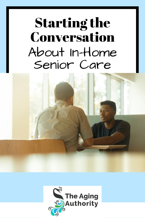 Having an Open Conversation with your Loved One about their Future Care