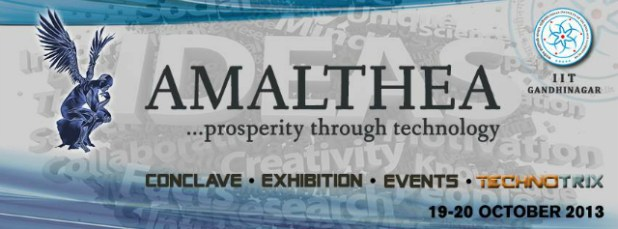 AMALTHEA 2013 - aims purely on spreading technical knowledge and suffusing enthusiasm in minds to work for the greater good of man