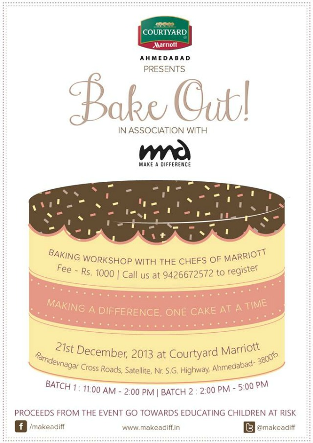 Baking Workshop in Ahmedabad : Organised by MAD and Courtyard by Marriott Ahmedabad