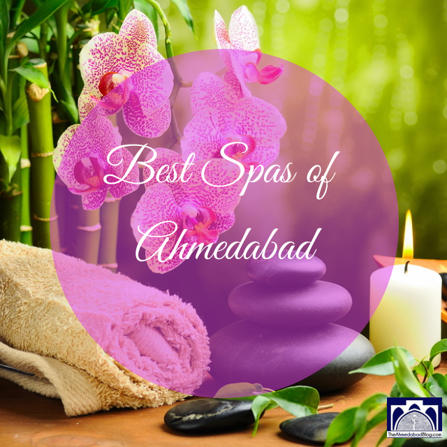 Best Spas of Ahmedabad