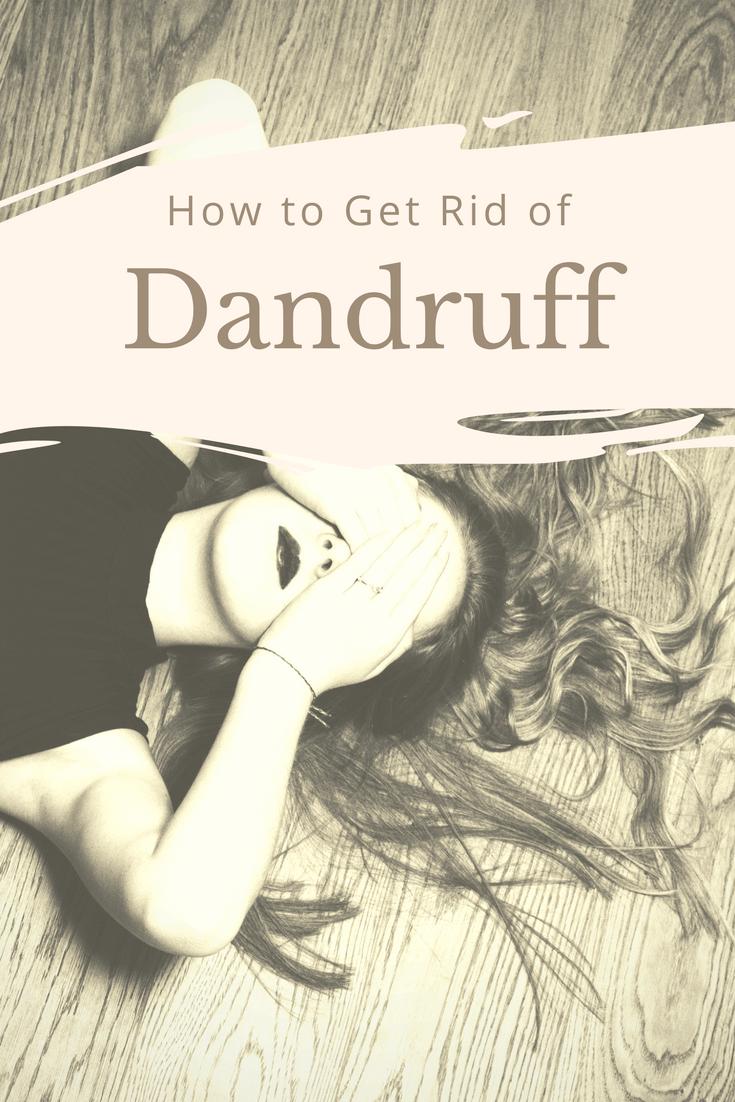 Top ways to Eliminate Dandruff Symptoms