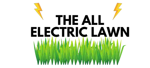 The All Electric Lawn