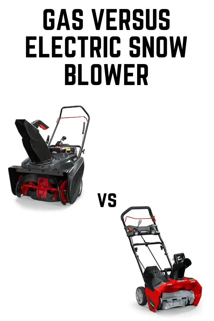 gas vs electric snow blower
