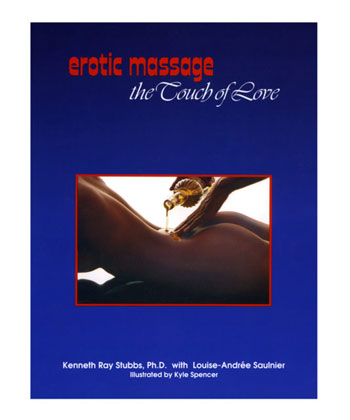 Erotic Massage, The Touch of Love