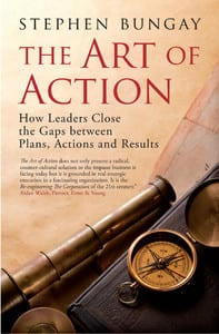 The Art of Action by Stephen Bungay has lessons for CEOs