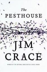 Jim Crace, Black Death, American fantasy